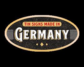 Blechschild Metallschild made in germany