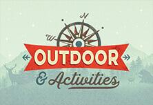 Outdoor & Acitivities